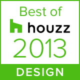 Awarded Best of Houzz 2013 Design